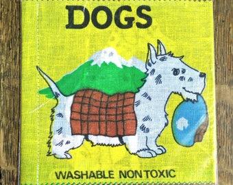 Vintage Cloth Book, SP cloth/rag book, vintage rag book, new old stock, cloth book, rag book, dogs, vintage child book, cloth child book