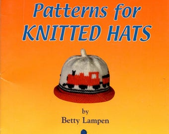 Patterns for Knitted Hats Hello Goodbye Train Llama Teddy Bear Dogs Rooster Cars Elephant Squirrel Stick Figures Knitting Craft Pamphlet