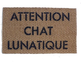 ATTENTION CHAT LUNATIQUE, warning, crazy cat, cat lover, cat lady, funny door mat,  french , doormat ,gifts for cat people, under 50