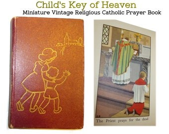"1956 Miniature Vintage Religious Catholic Prayer Book  ""Child's Key of Heaven"". Printed in Belgium. Priest Alter Boy Mass. Prayers for Kids."