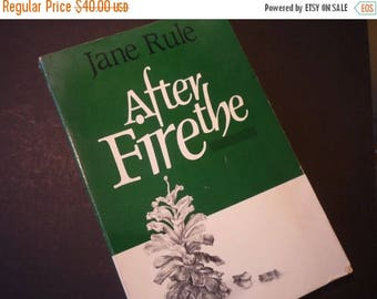 ON SALE After the Fire  by Jane Rule - first edition - 1989 - lesbian fiction - Naiad Press author of Desert of the Heart story of new begin
