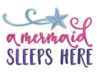 A Mermaid Sleeps Here  -Instant Download Machine Embroidery Design