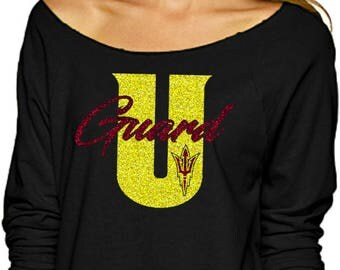 Guard U Off the shoulder shirt, Arizona State, basketball shirt, sweatshirt!