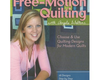 Free-Motion Quilting Book by Angela Walters