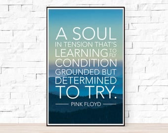 Pink Floyd Lyrics Quote Poster - Learning to Fly