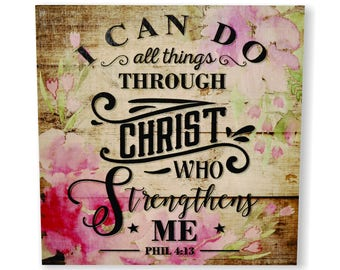 I Can Do All Things Through Christ Wall Sign 12x12