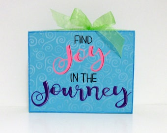 Find Joy in the Journey Quote, Green Ribbon, Standing or Hanging Decoration, Tole or Hand Painted, Wood Wall Hanging, Inspirational Quote
