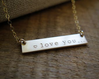 Love You... Valentine's Day Jewelry Double Sided THICK Gold Fill Bar Hand Stamped Necklace Hidden Message Personalized by Betsy Farmer