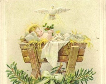 Lightly Embossed Antique Christmas Postcard Baby Jesus in Manger Watched Over By White Dove