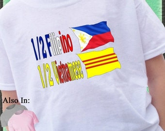 FLASH SALE Half Filipino Half South Vietnam Shirt Country Nationality Flag T Shirt - Born in - Proud To Be - Family History