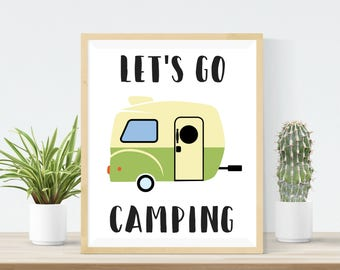 Let's Go Camping Print - DIGITAL DOWNLOAD - Camping Poster - Camper Print - Camping Printable - Cabin Decor - Retro Camper Print
