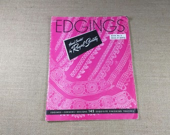 Vintage Edgings Hand Crochet by Royal Society Book 8 145 Exquisite Finishing Touches Book 1947