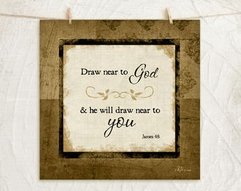 Draw near to God- 12x12 Art Print - Gifts, Home, Vintage,Inspirational, Religious Wall Decor - Word Art -Gold, Brown, Black, Tan
