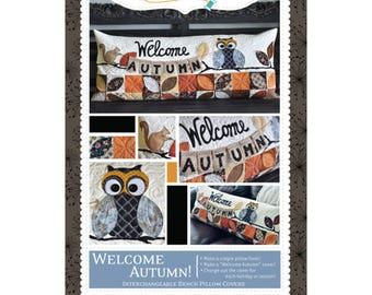 Welcome Autumn! Bench Pillow Pattern designed by KimberBell
