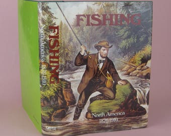 Fishing in North America : 1876 - 1910. Compiled by Frank Oppel, 1986,469 pages.