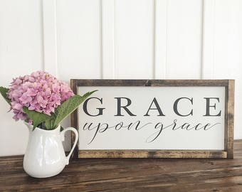 "Grace upon grace | Farmhouse Style Decor | Inspirational Decor | Painted Wood Sign | Approximately 18"" x 8.5"""