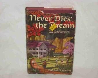Vintage 1949 Book Never Dies The Dream Margaret Landon