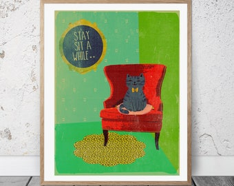 Cat print-chair-sit a while-stay- home-housewarming-gift- wall art- green and red