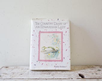 The Country Diary of an Edwardian Lady - Vintage Gardening Book - Edith Holden - Nature Journal