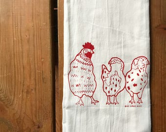 Flour Sack Tea Towel - Chickens - Hand Printed Original illustration - homestead, farm, nature, outdoors, gardening, vegetables