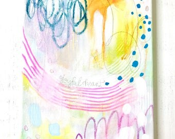 Abstract Painting/ Joyful Heart/ 8x10 inch canvas/ Wall Art/ Colorful Home Decor/ Art Gift/ Mixed Media/ Fullness of Joy Collection