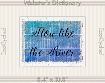 Flow Like the River Inspirational Quote on Vintage Upcycled Dictionary Art Print Book Art Print meditation mindfulness gift motivational art