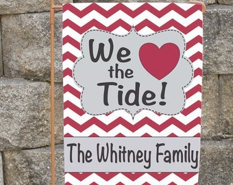 Custom Alabama Yard Flag We Love the Tide Garden or House Flag Personalized Roll Tide Bama!