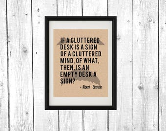 Albert Einstein A Cluttered Desk Quote Printable Poster, Wall Art Print