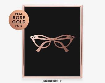CAT EYE Glasses Rose Gold Foil PRINT Girly Chic Style Art Print Office Decor Glam Fashion Poster Style Print Fashion Wall Art Print C44