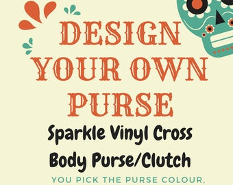 Custom Cross Body/Clutch Sparkle Vinyl Purse