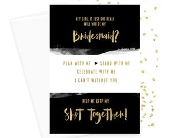 Black & Gold Will You Be My Bridesmaid Card, Funny, Shit Got Real, Ask Maid of Honor, Bridal Party, Wedding Stationery, Invitation Set