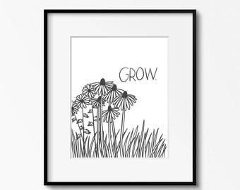 Grow 8x10 wildflowers printable - digital download - black and white art - DIY home office decor - classroom decor - printable wall art