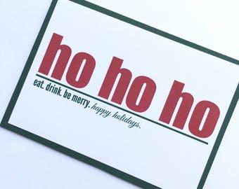 Green Ho Ho Ho Christmas Card **READY TO SHIP**
