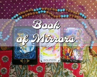 Book of Mirrors: A Tarot & Oracle Spiritual Check-Up Reading for Your Practice