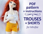 PATTERN of Pants trousers shorts for MSD Minifee, Ellowyne, Tonner and Similar dolls 16""