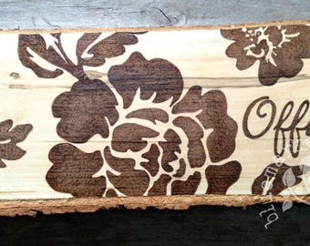 Rustic Wood Floral Office Hanging Sign