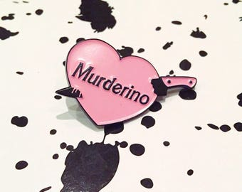 Pink Murderino pin My Favorite Murder MFM Georgia Karen Fuck Politness Sweet baby angel Stay Sexy and Don't get Murdered