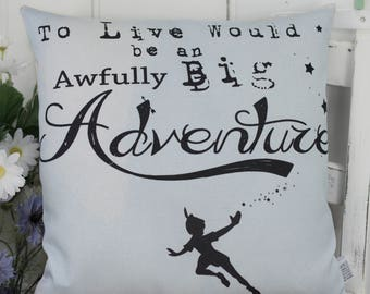 Peter Pan Pillow with Peter Pan Quote, nursery or boys bedroom decor, boys birthday or baby shower gift