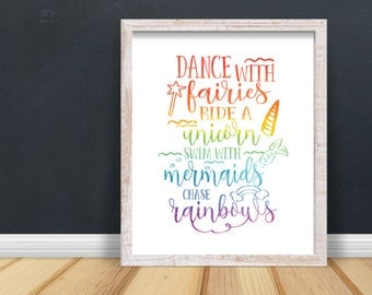Dance With Fairies Ride A Unicorn Swim With Mermaids Chase Rainbows Poster Print Wall Art Decor