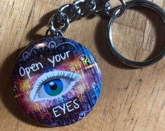 Open Your Eyes Keychain, Metaphysical Keychain, Political Keychains, Politics, Be Real, Be Yourself, Funny Keychain, Bohemian, Philosophy