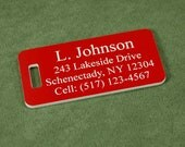 """Custom personalized engraved luggage tags, laser engraved on 1/8"""" red plastic.   Up to four lines of text."""