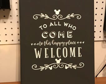 To All Who Come to This Happy Place Chalkboard Canvas