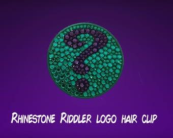 Rhinestone Riddler logo hair clip