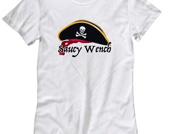Saucy Wench Pirate Funny Shirt Gift for Women Pirates Caribbean Talk