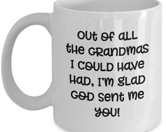 Grandma God Sent Me You Mug Gift for Grandmother Nana Nanny Inspiration Birthday Love Coffee Cup