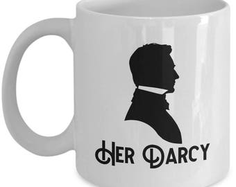 Her Darcy Mug Gift for Husband Boyfriend Couples Pride and Prejudice Jane Austen Lizzy Coffee Cup