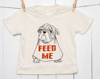 Organic Cotton T-Shirt Feed Me Hungry Dog in Bib Children's 100% Certified Toddler Youth Girls Boys Kids Sustainable Clothing Grunge
