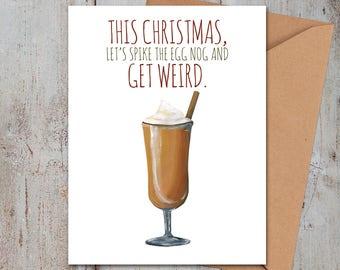 Egg Nog Get Weird Christmas Card