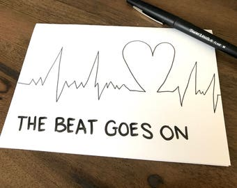 The Beat Goes On - Heart Surgery - Get Well - heart card - heart attack - cardiology - sympathy -