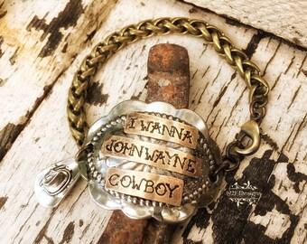 I wanna John Wayne cowboy - hand stamped - conco bracelet